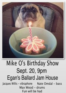 Mike O Birthday Show